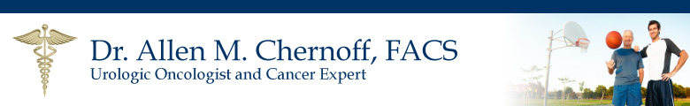 Dr. Allen M. Chernoff, FACS - Board Certified Urologic Oncologist and Cancer Expert